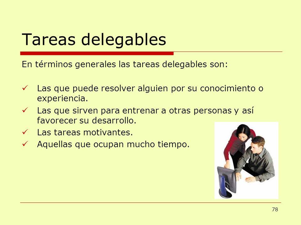 Tareas delegables En términos generales las tareas delegables son: