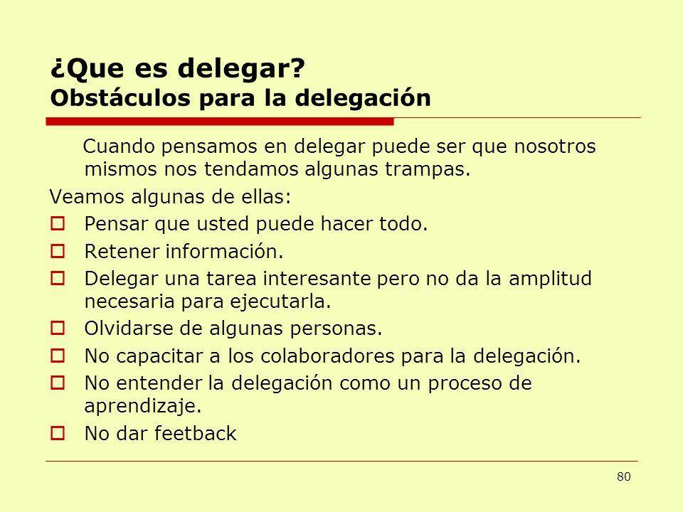 ¿Que es delegar Obstáculos para la delegación
