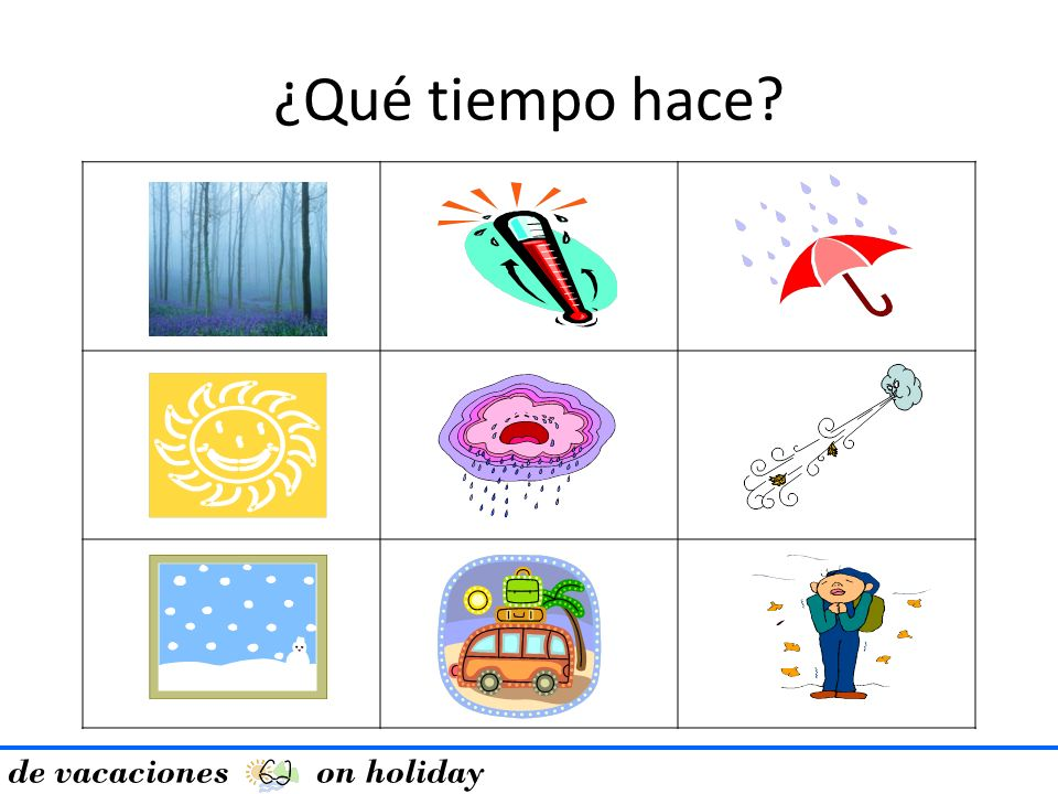 ¿Qué tiempo hace de vacaciones on holiday Beat the teacher –