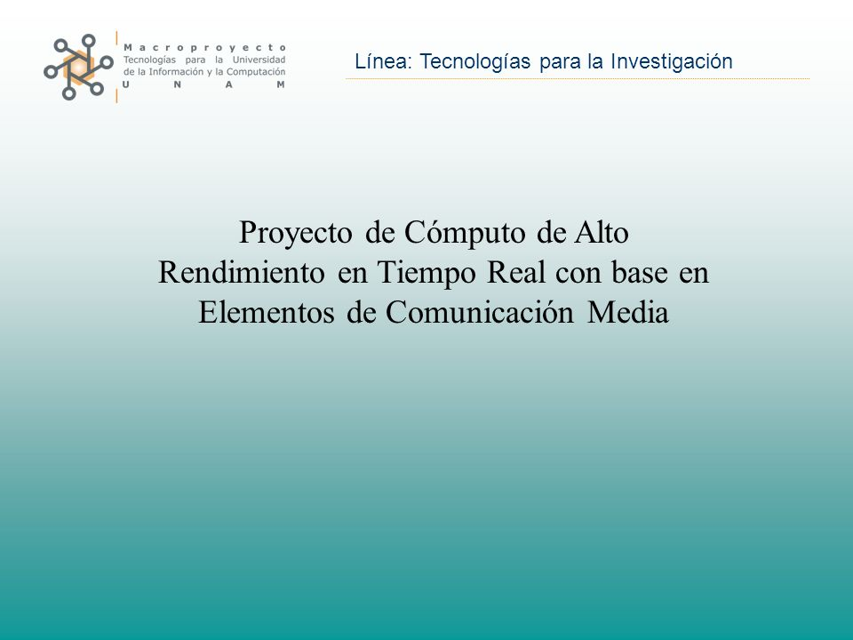 Proyecto de Cómputo de Alto Rendimiento en Tiempo Real con base en Elementos de Comunicación Media