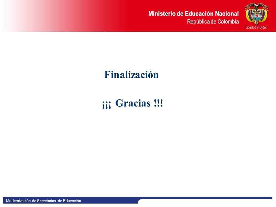 Finalización ¡¡¡ Gracias !!!