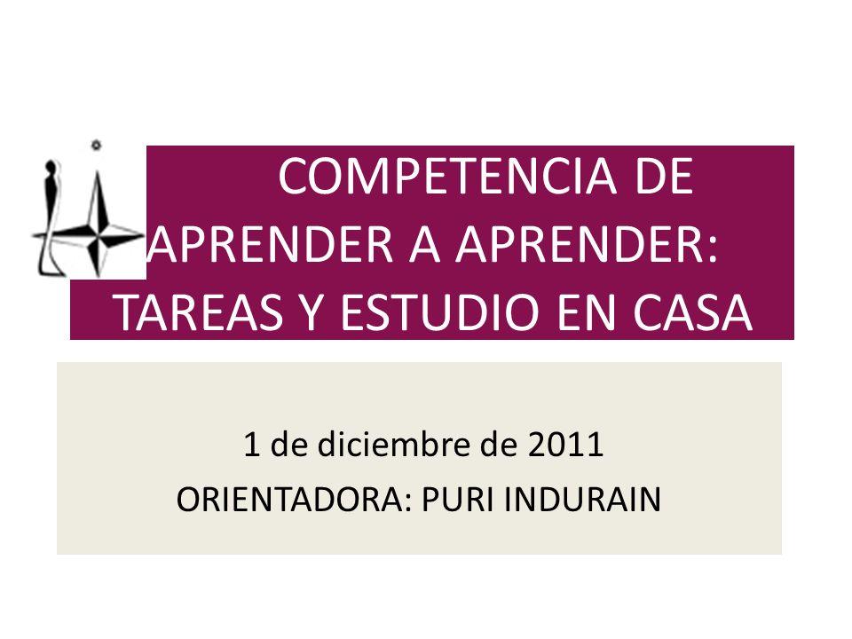 COMPETENCIA DE APRENDER A APRENDER: TAREAS Y ESTUDIO EN CASA