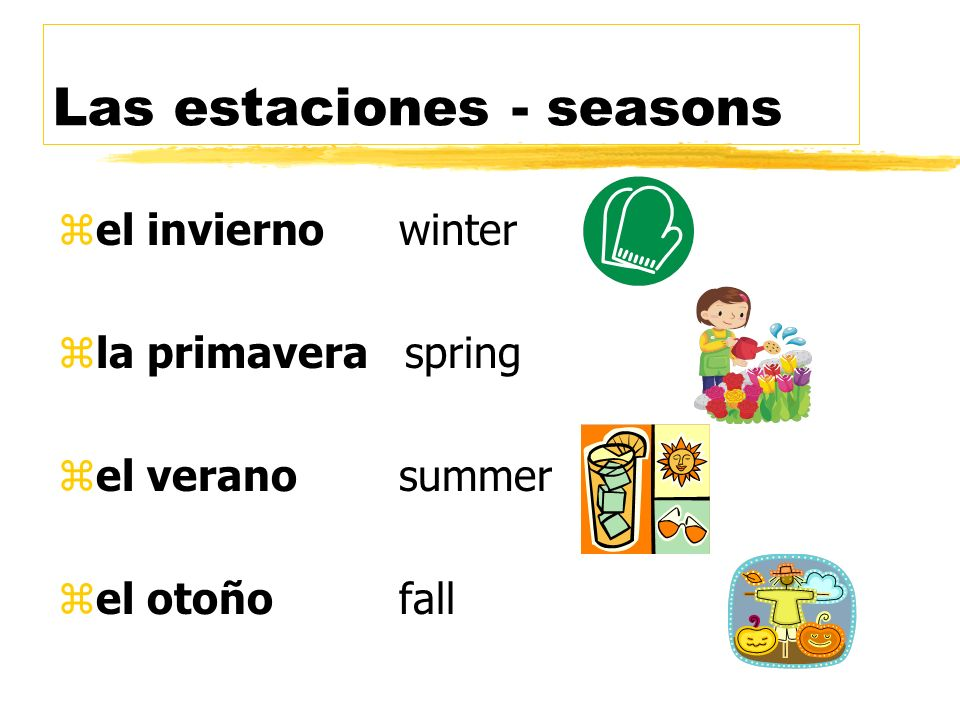 Las estaciones - seasons
