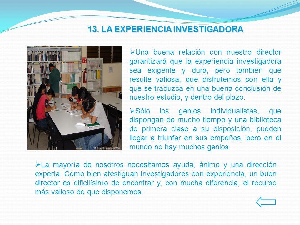13. LA EXPERIENCIA INVESTIGADORA