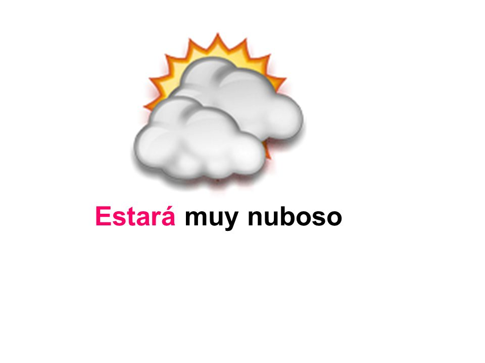 Estará muy nuboso