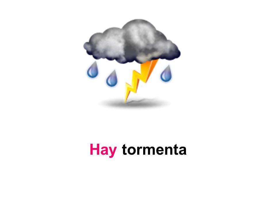 Hay tormenta