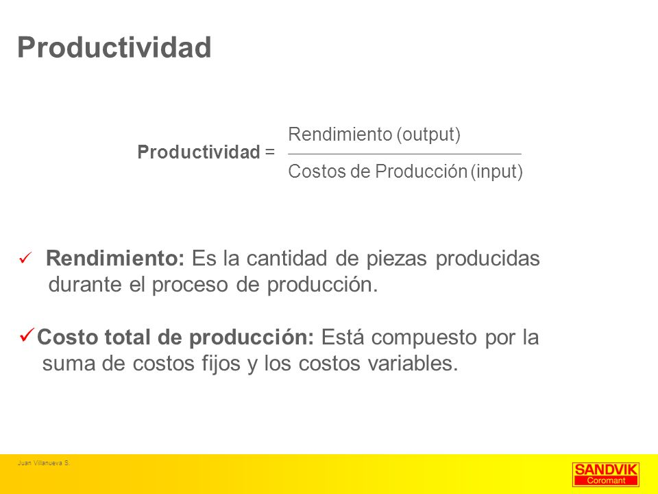 Productividad durante el proceso de producción.