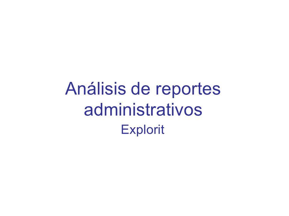 Análisis de reportes administrativos