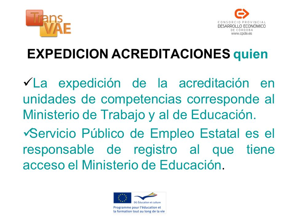 EXPEDICION ACREDITACIONES quien