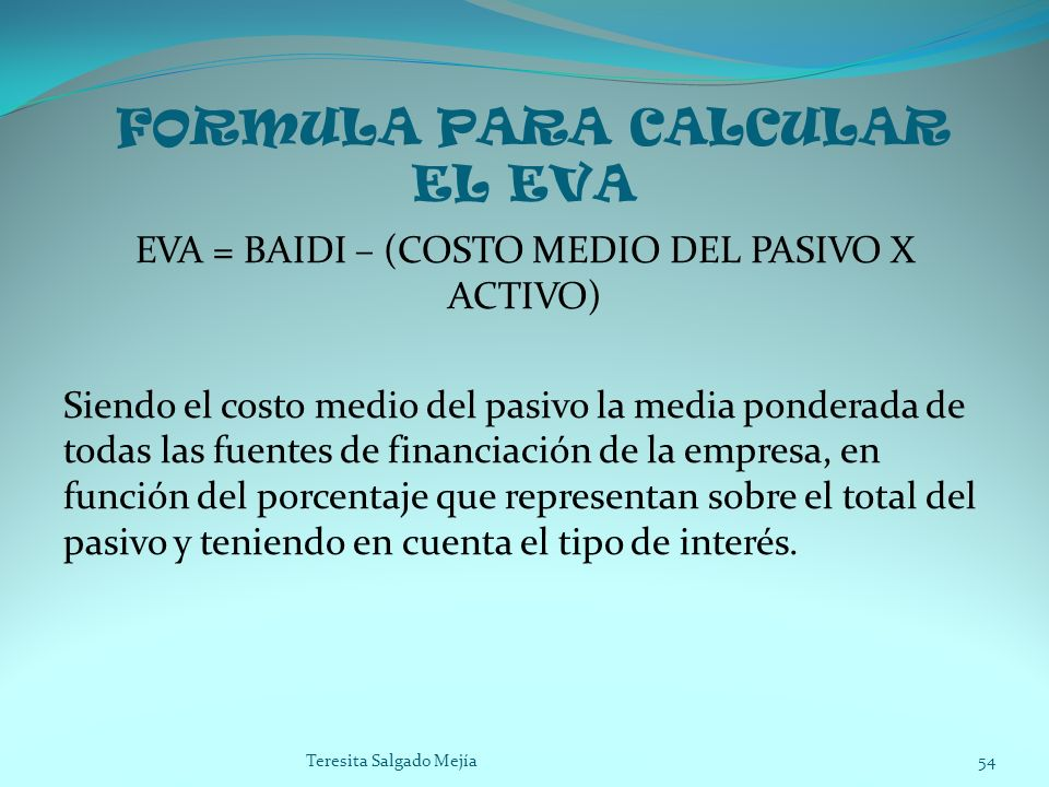FORMULA PARA CALCULAR EL EVA