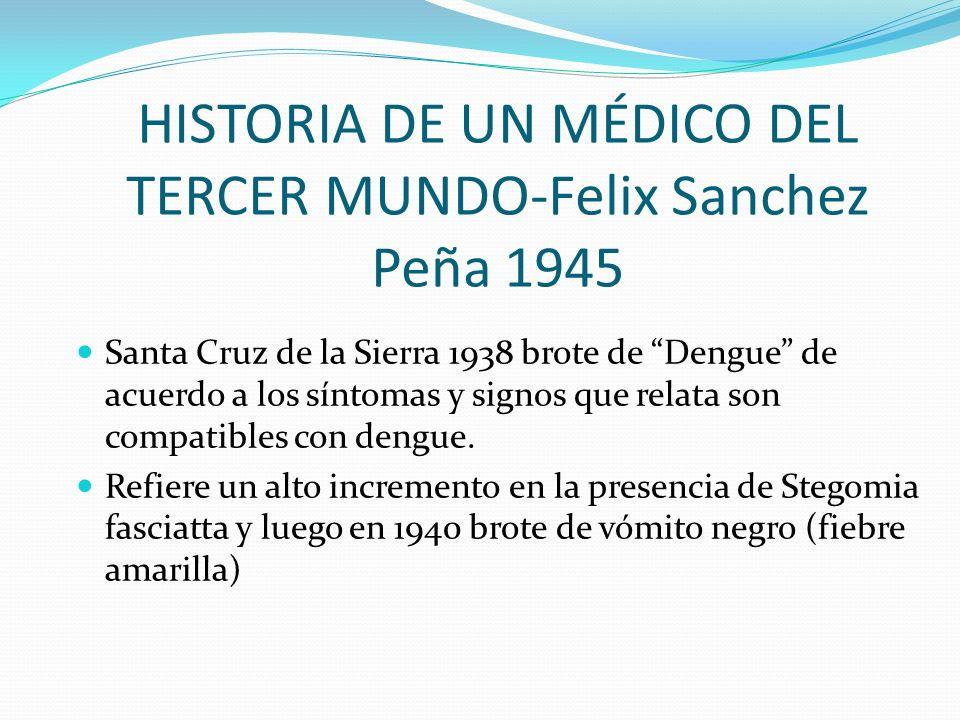 HISTORIA DE UN MÉDICO DEL TERCER MUNDO-Felix Sanchez Peña 1945