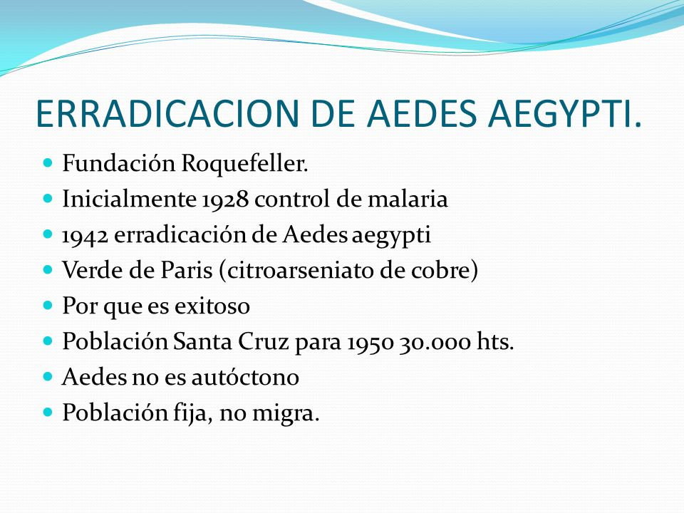 ERRADICACION DE AEDES AEGYPTI.