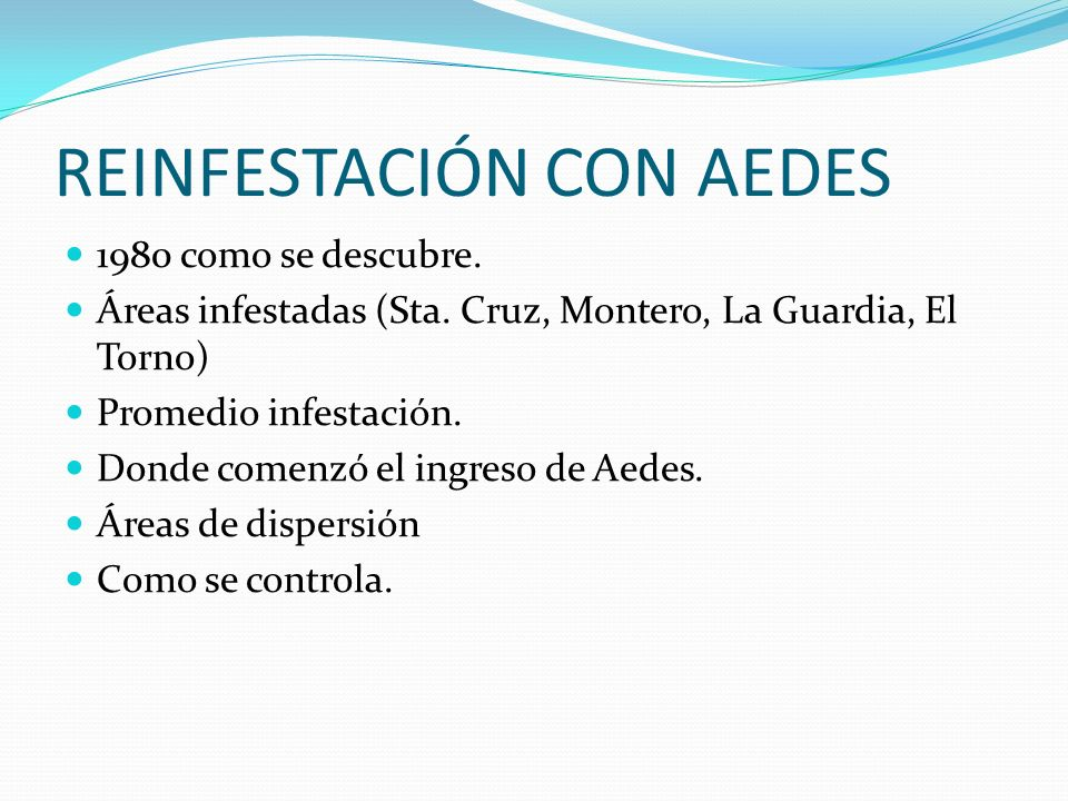 REINFESTACIÓN CON AEDES