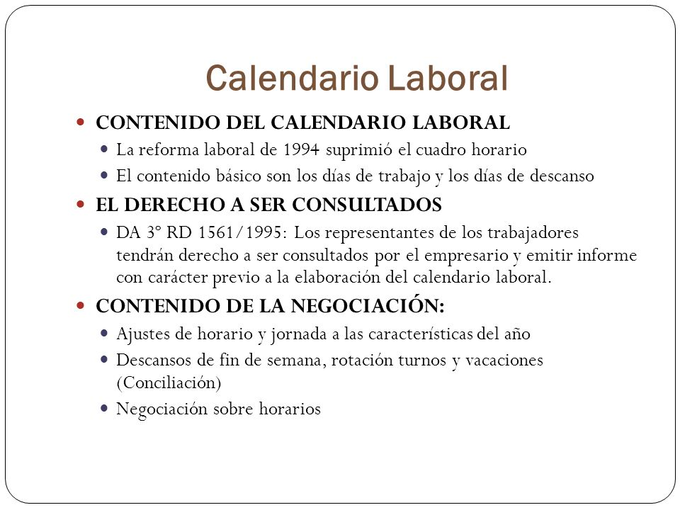 Calendario Laboral CONTENIDO DEL CALENDARIO LABORAL