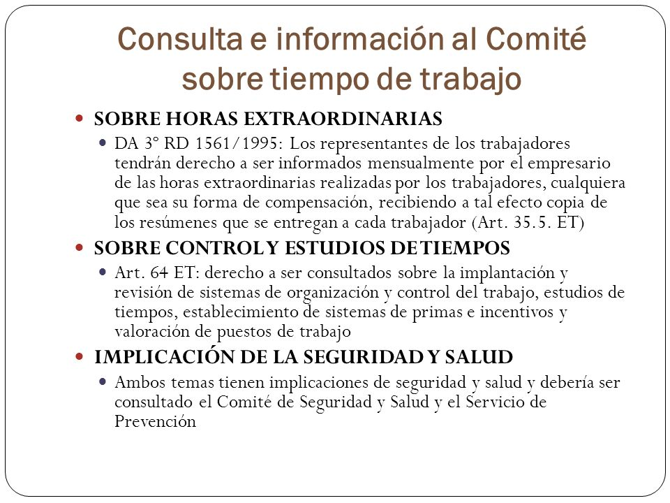 Consulta e información al Comité sobre tiempo de trabajo
