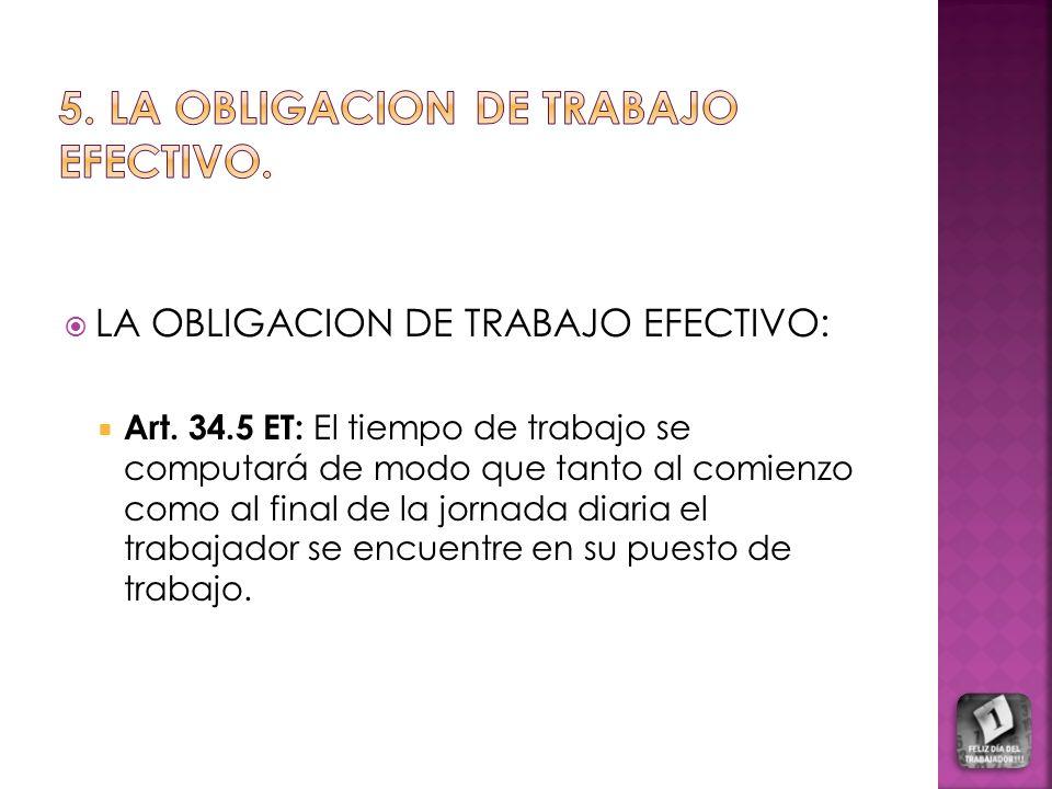 5. LA OBLIGACION DE TRABAJO EFECTIVO.