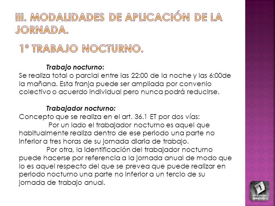 III. MODALIDADES DE APLICACIÓN DE LA JORNADA.