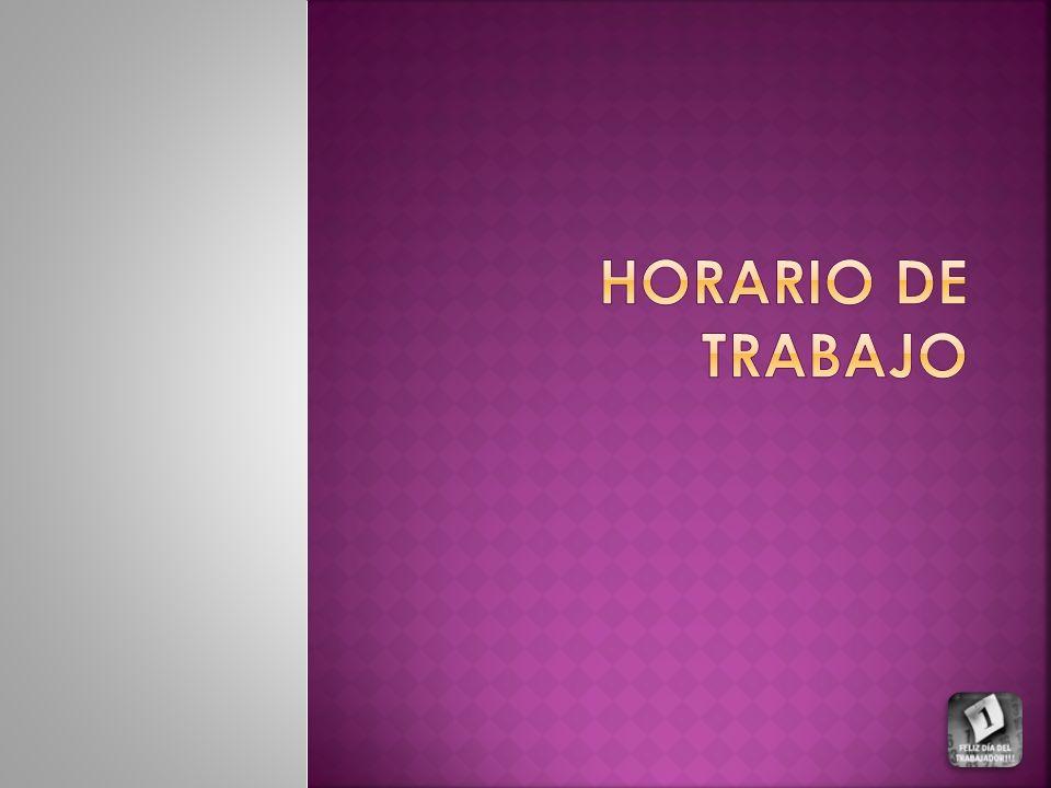 HORARIO DE TRABAJO