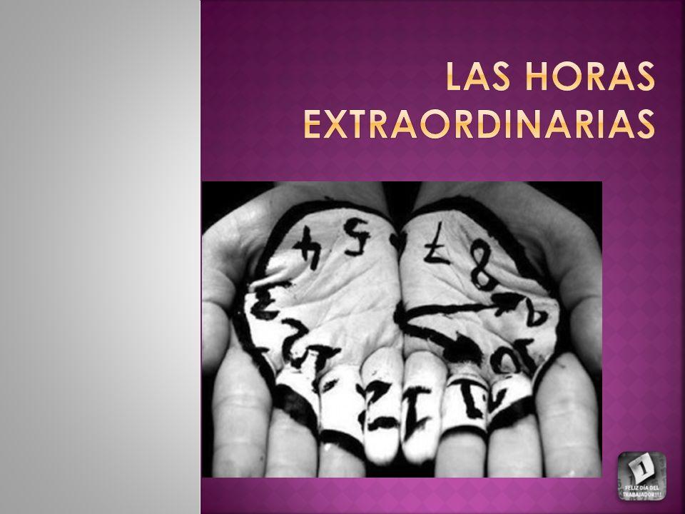 LAS HORAS EXTRAORDINARIAS