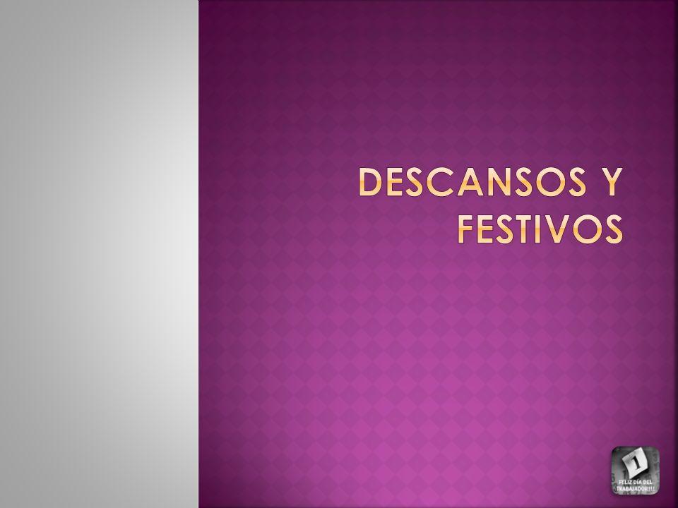 DESCANSOS Y FESTIVOS