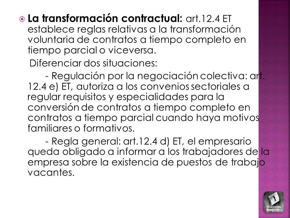 La transformación contractual: art. 12
