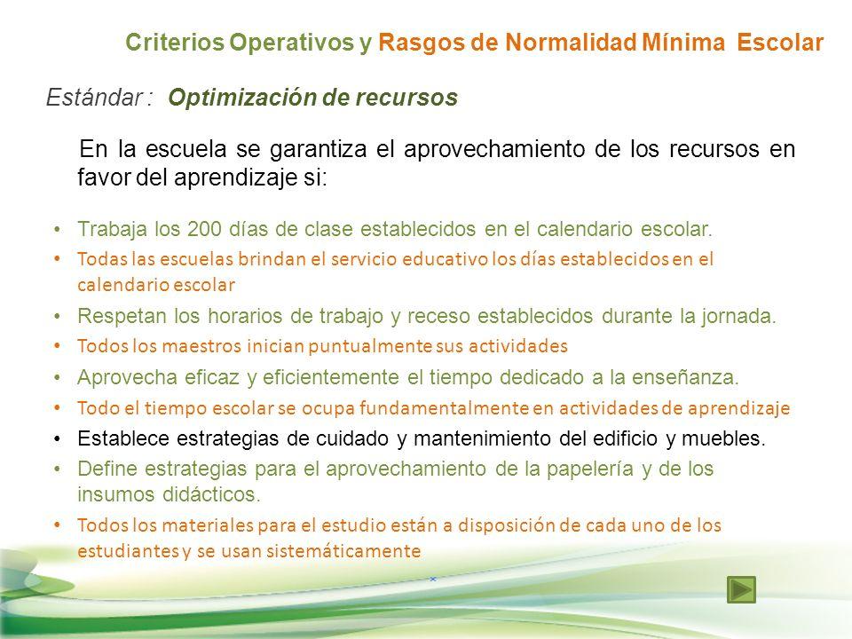 Criterios Operativos y Rasgos de Normalidad Mínima Escolar