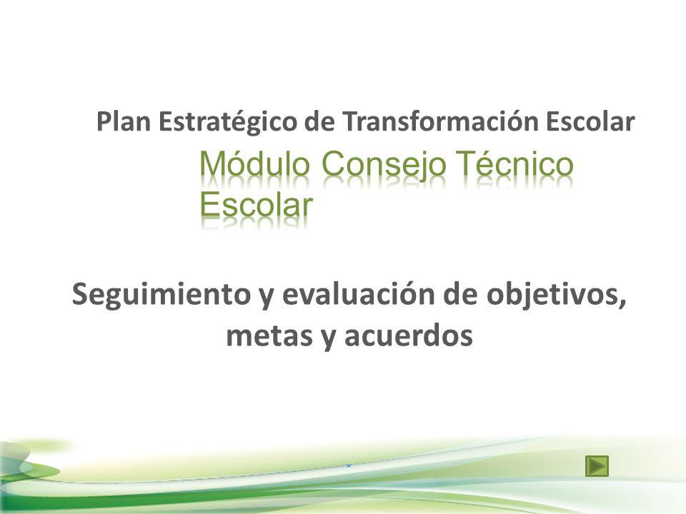 Seguimiento y evaluación de objetivos, metas y acuerdos