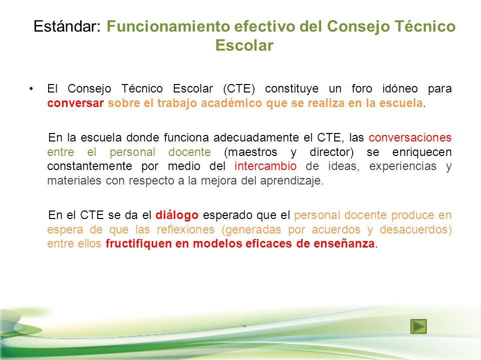 Estándar: Funcionamiento efectivo del Consejo Técnico Escolar