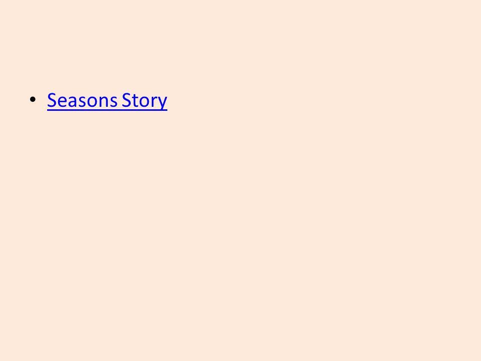 Seasons Story