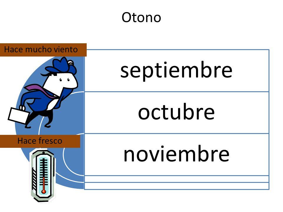 Otono Hace mucho viento septiembre octubre noviembre Hace fresco