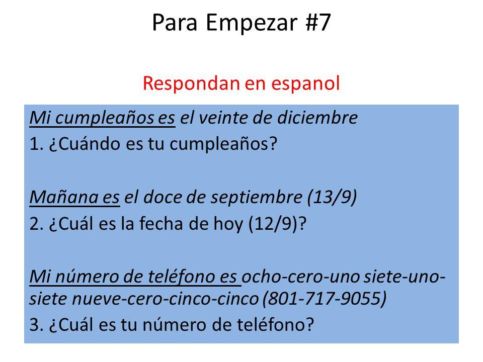 Para Empezar #7 Respondan en espanol