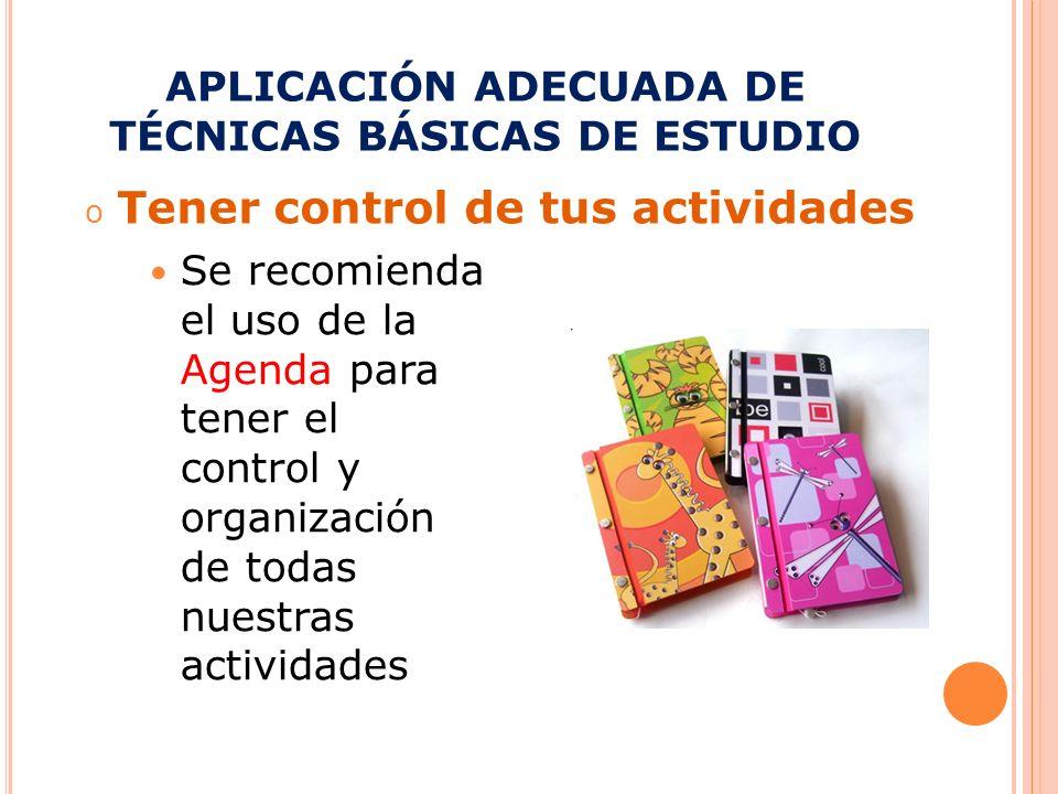 APLICACIÓN ADECUADA DE TÉCNICAS BÁSICAS DE ESTUDIO