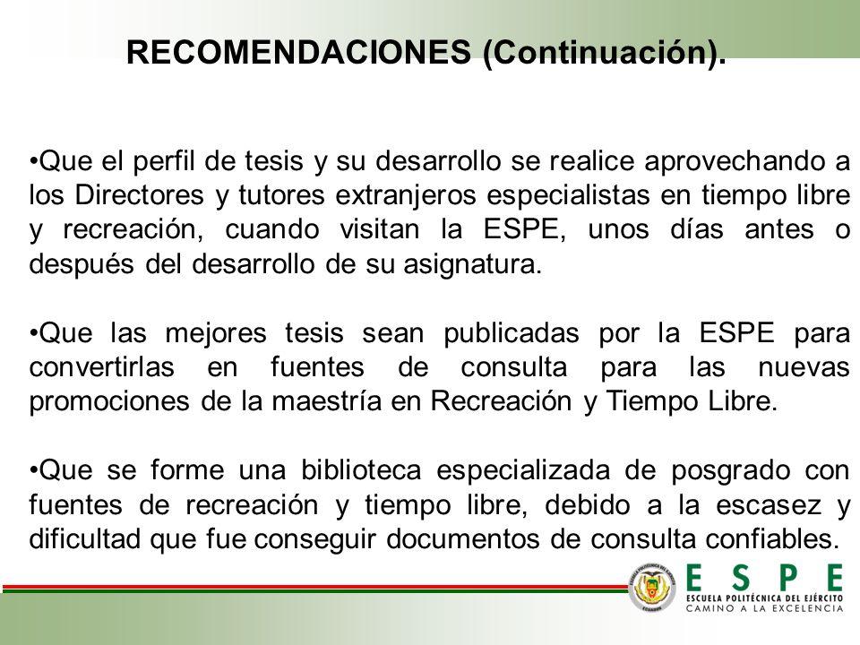 RECOMENDACIONES (Continuación).