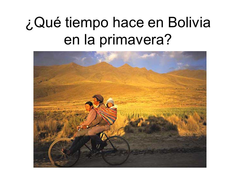 ¿Qué tiempo hace en Bolivia en la primavera