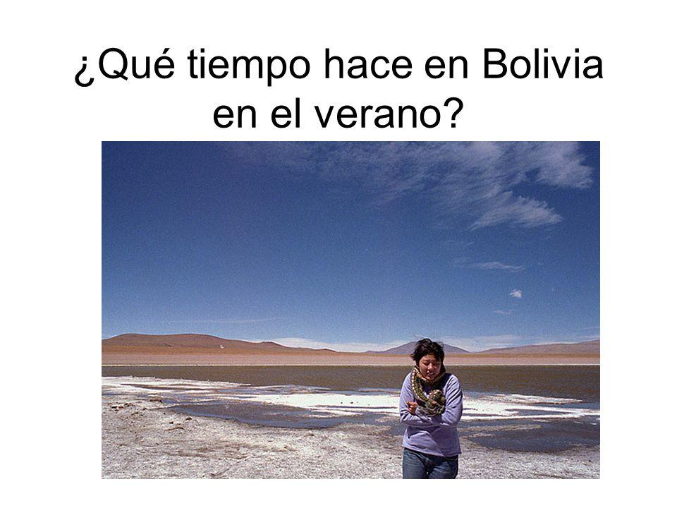 ¿Qué tiempo hace en Bolivia en el verano