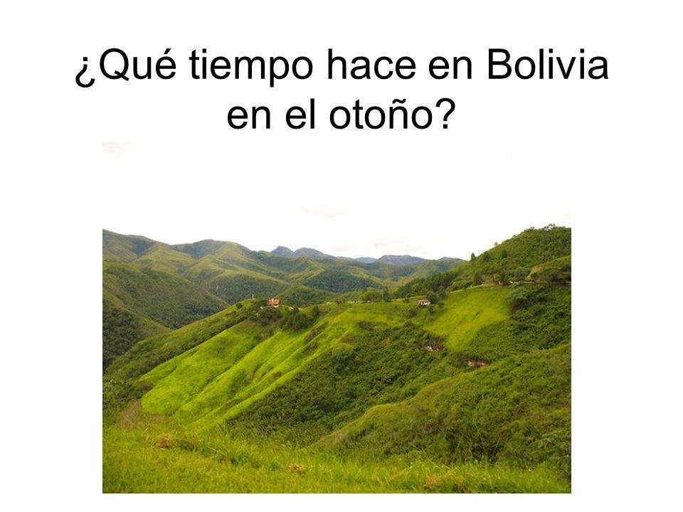 ¿Qué tiempo hace en Bolivia en el otoño