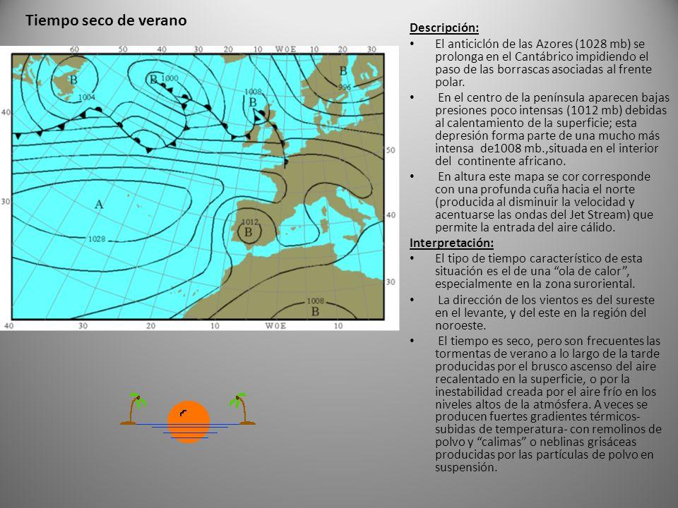 Tiempo seco de verano Descripción: