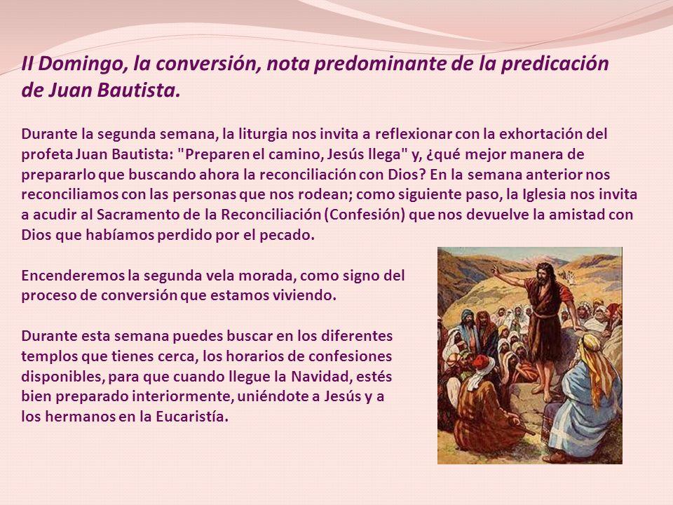 II Domingo, la conversión, nota predominante de la predicación