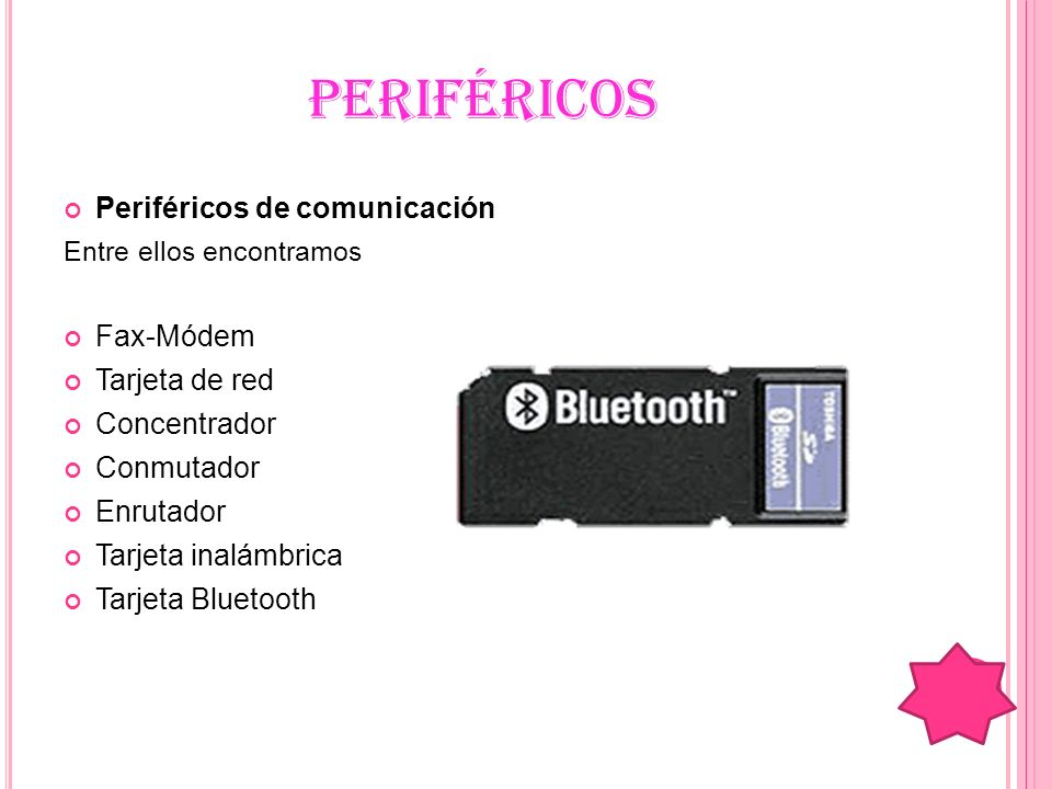 PERIFÉRICOS Periféricos de comunicación Fax-Módem Tarjeta de red