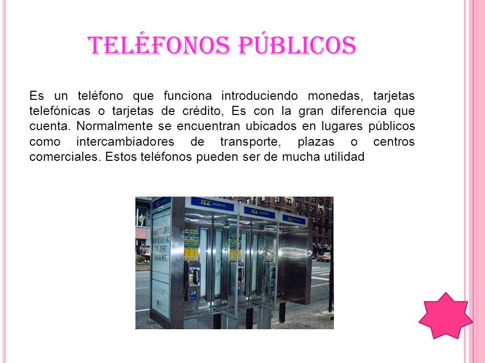 TELÉFONOS PÚBLICOS
