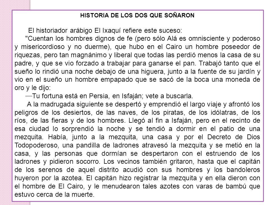 HISTORIA DE LOS DOS QUE SOÑARON