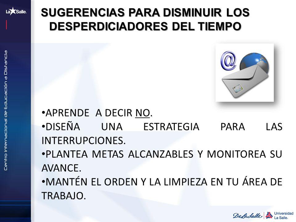 SUGERENCIAS PARA DISMINUIR LOS DESPERDICIADORES DEL TIEMPO
