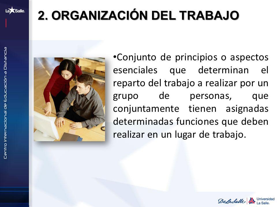 2. ORGANIZACIÓN DEL TRABAJO