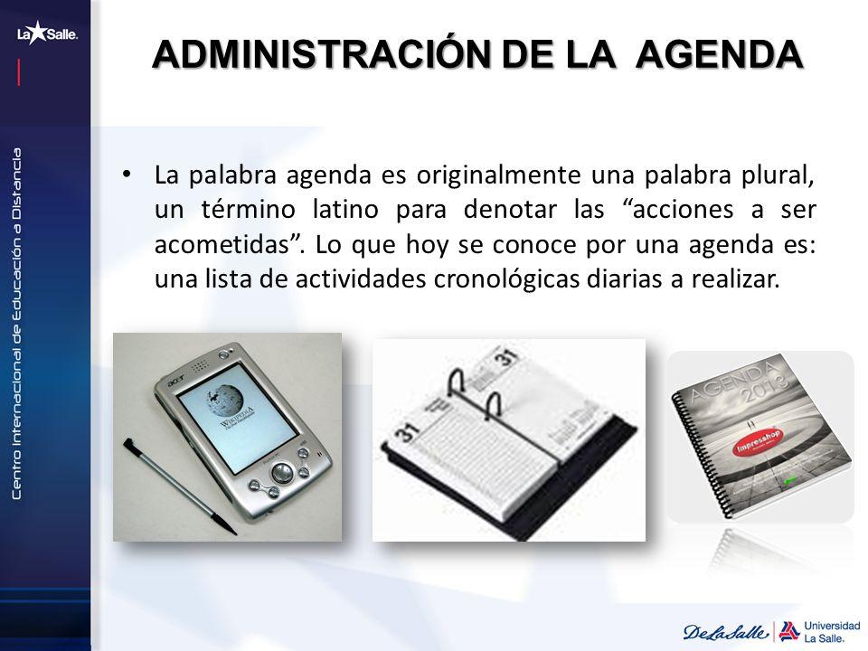 ADMINISTRACIÓN DE LA AGENDA