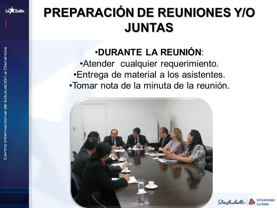 PREPARACIÓN DE REUNIONES Y/O JUNTAS