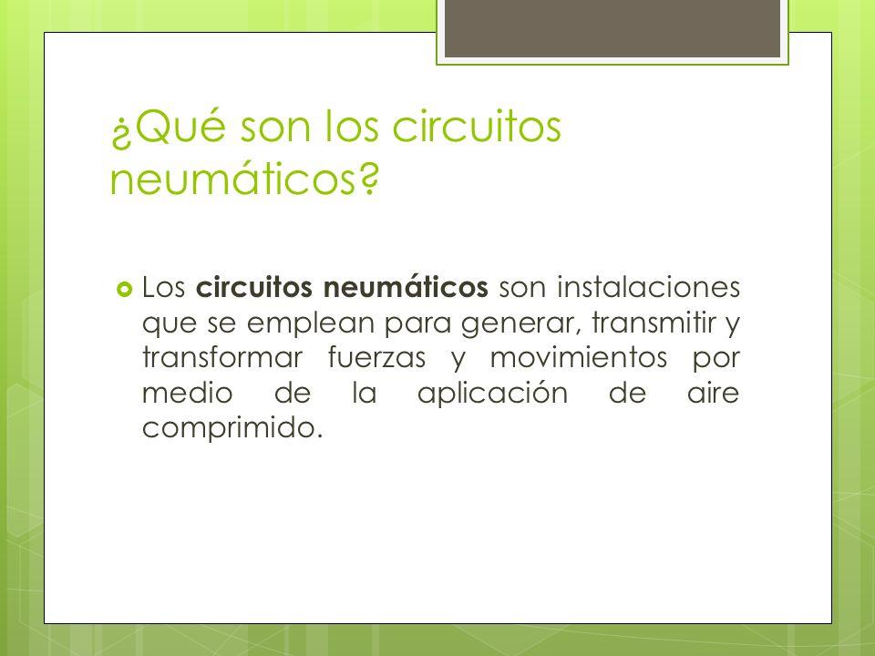 ¿Qué son los circuitos neumáticos