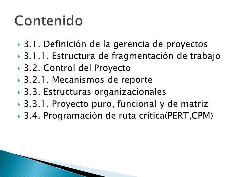 Contenido 3.1. Definición de la gerencia de proyectos