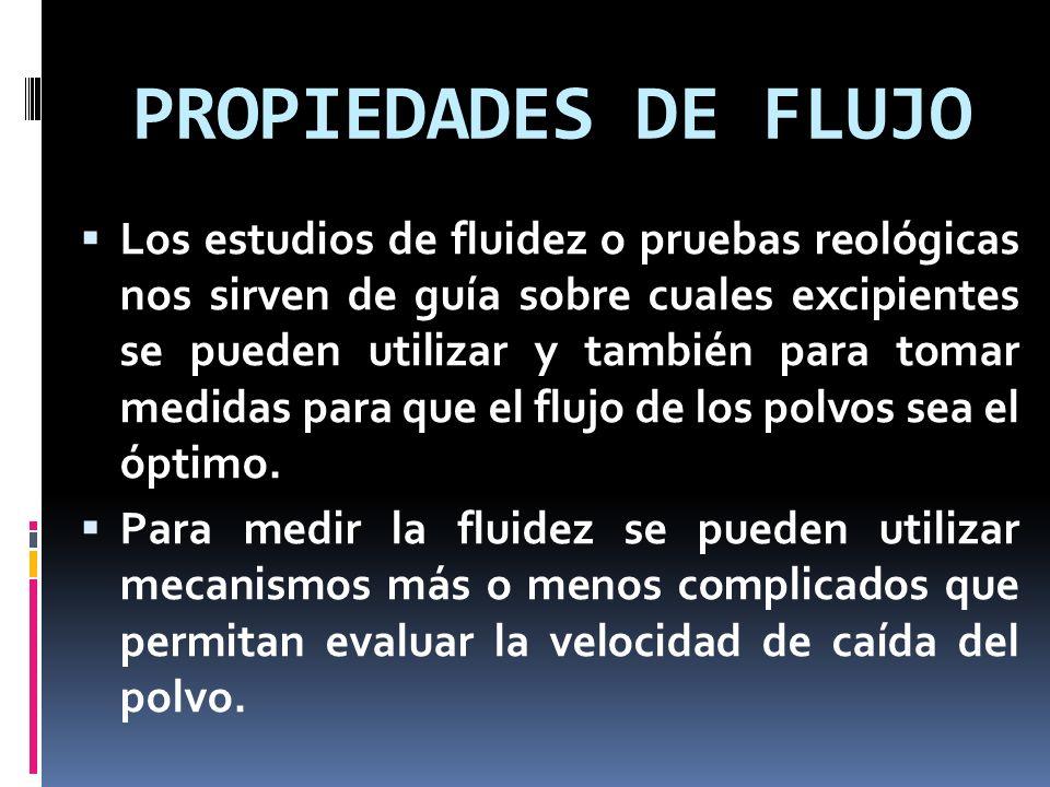 PROPIEDADES DE FLUJO