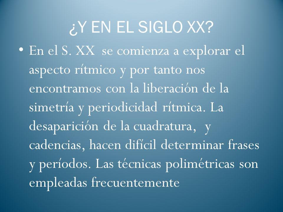 ¿Y EN EL SIGLO XX