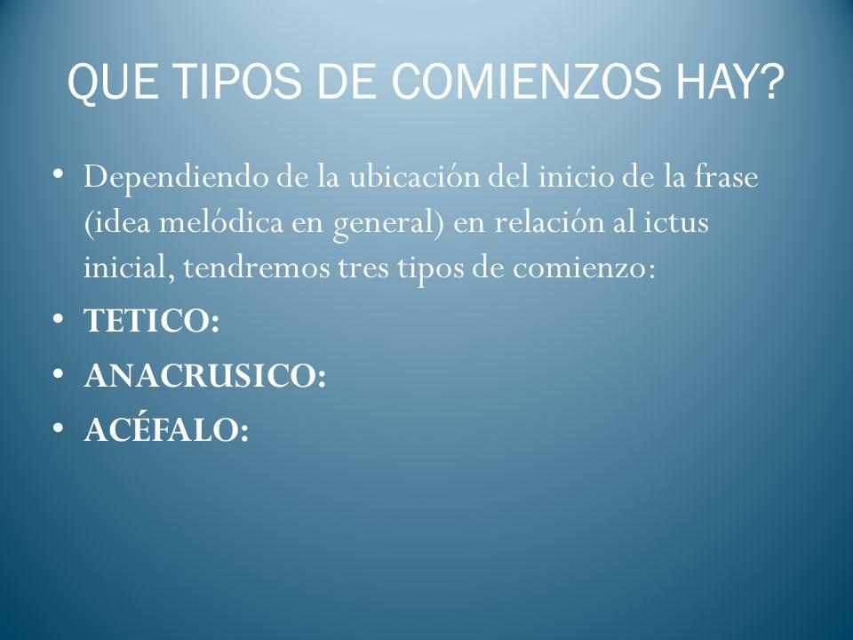 QUE TIPOS DE COMIENZOS HAY